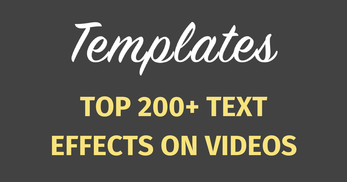 200+ High Quality Text Animations & Effects on Videos